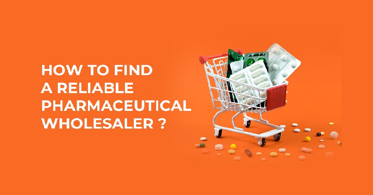 How to Find a Reliable Pharmaceutical Wholesaler?